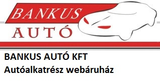 BANKUS AUTÓ KFT           Autoalkatrész webáruház